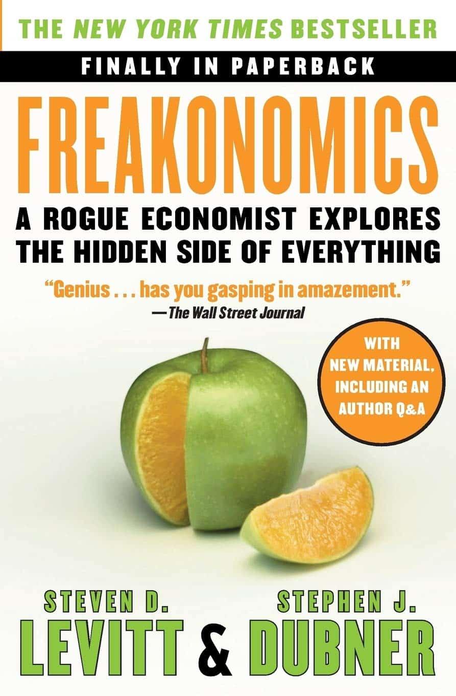 Freakonomics A Rogue Economist Explores the Hidden Side of Everything Paperback by Steven D. Levitt, Stephen J. Dubner