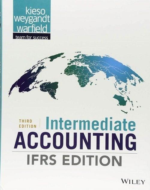 Intermediate Accounting by Donald E. Kieso, Jerry J. Weygandt, Terry D. Warfield