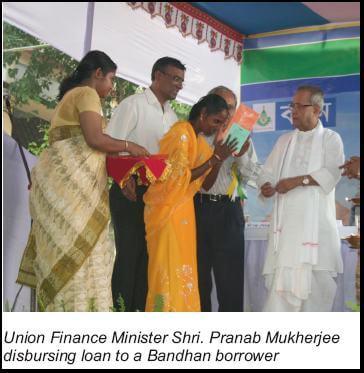 Finance Minister Pranab Mukherjee disburses loan at Bandhan's 1551st Branch