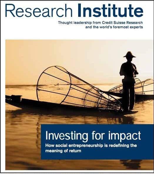 Investing for impact 2012 : How social entrepreneurship is redefining the meaning of return