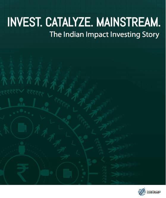 India Impact Investing Report 2014 – Intellecap