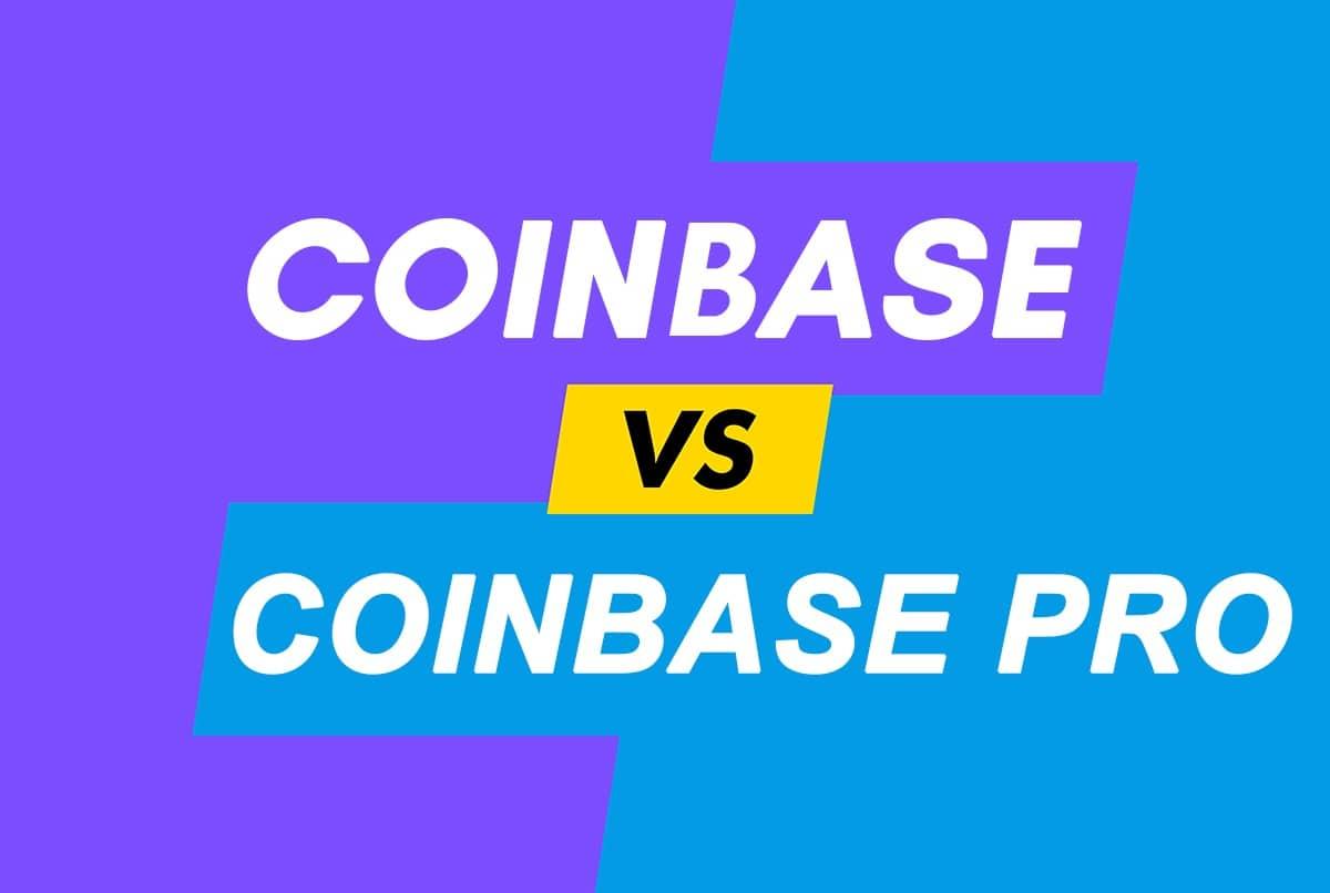 Coinbase vs. Coinbase Pro Comparison